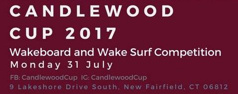 Candlewood Cup: Wakeboard/ Wakesurf Contest 2017