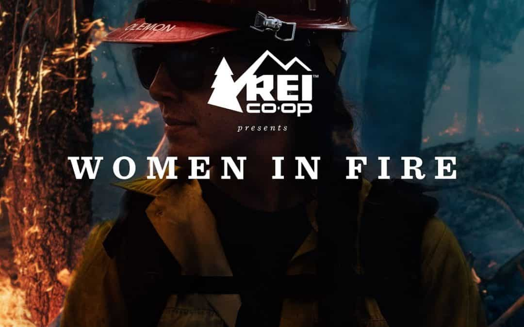 REI Presents: Women in Fire