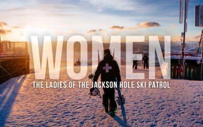 Meet the Ladies of Jackson Hole