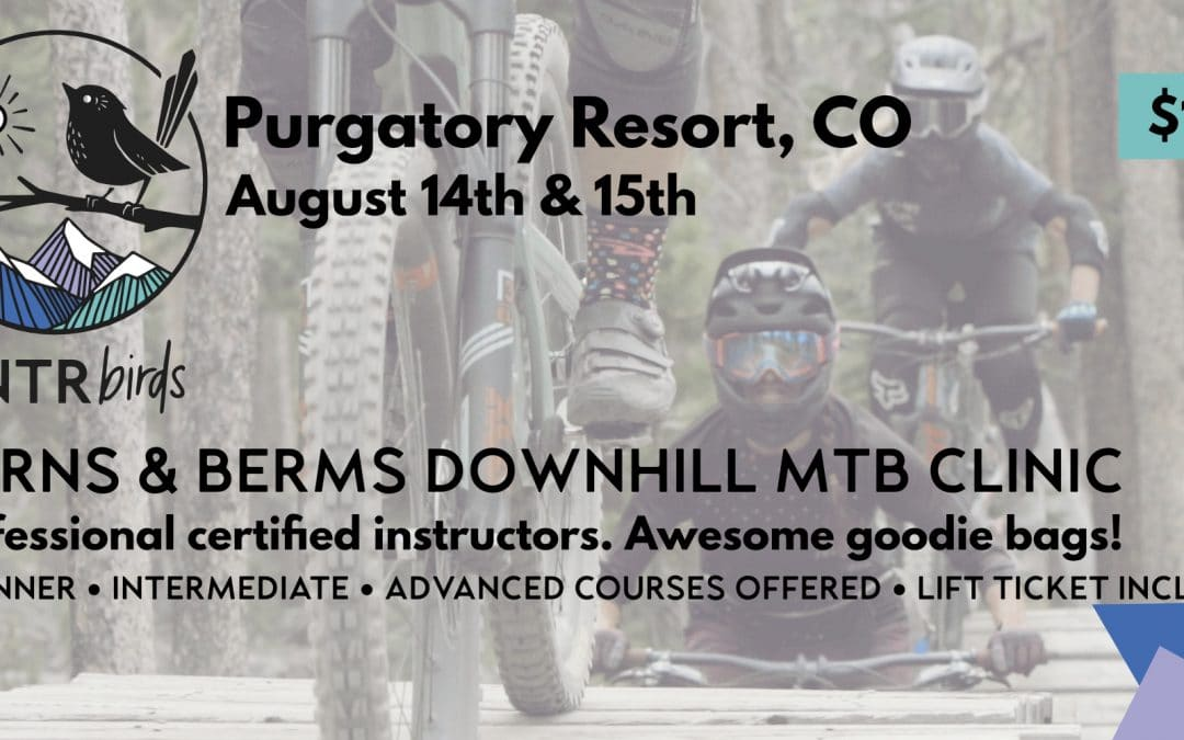 Turns & Berms DOWNHILL MTB Clinic – Purgatory Resort