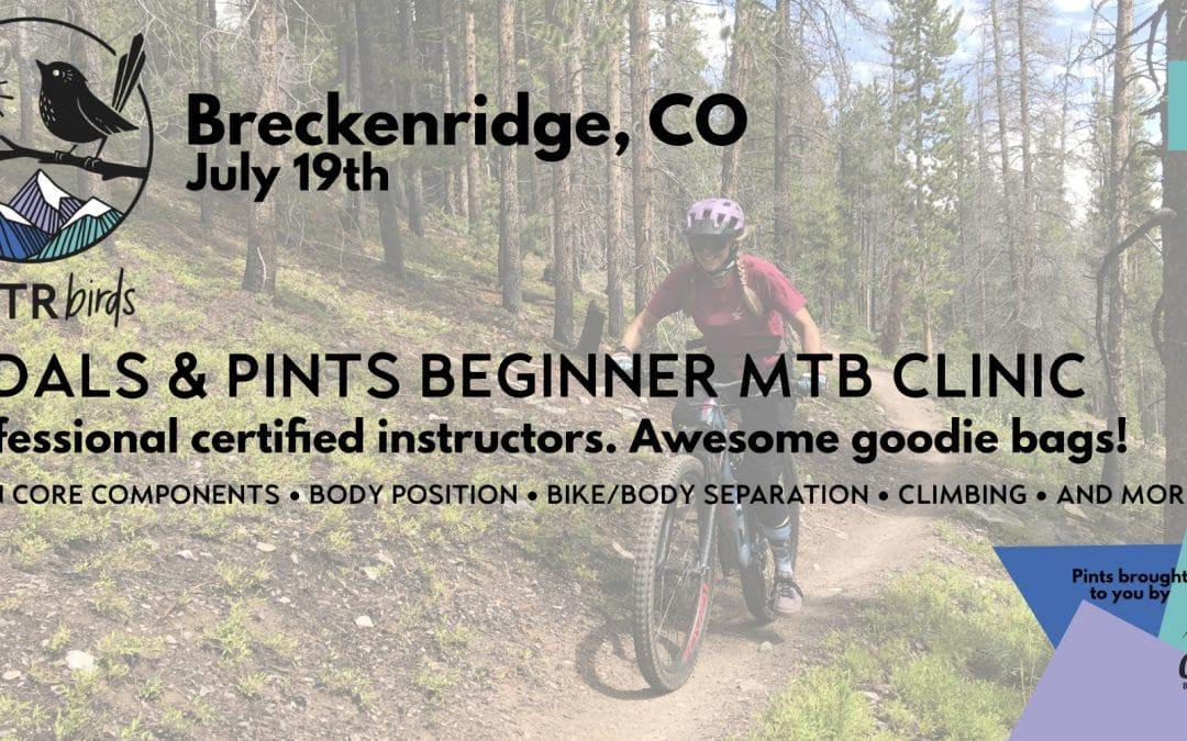 Pedals & Pints MTB Beginner Clinic – Breckenridge: FOURTH BIANNUAL – July