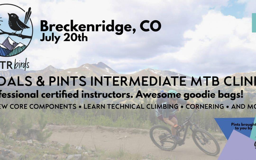 Pedals & Pints MTB Intermediate Clinic – Breckenridge: FOURTH BIANNUAL – July